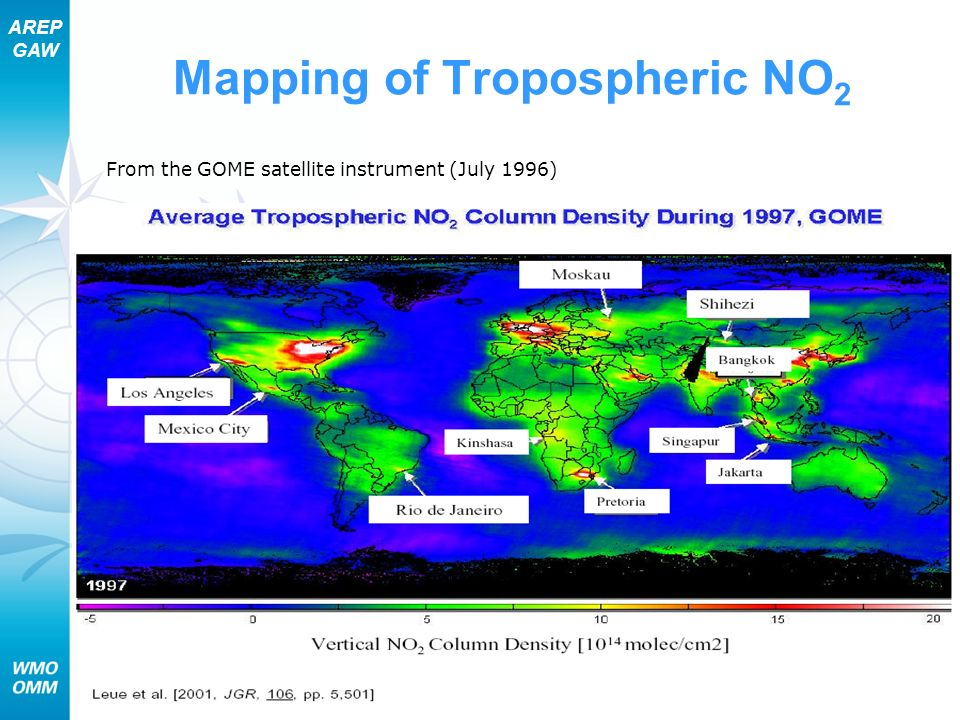 AREP GAW Section 7 – Chemical Aspects of Air Pollution 31 Mapping of Tropospheric NO 2 From the GOME satellite instrument (July 1996)