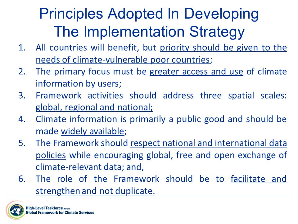 Principles Adopted In Developing The Implementation Strategy 1.