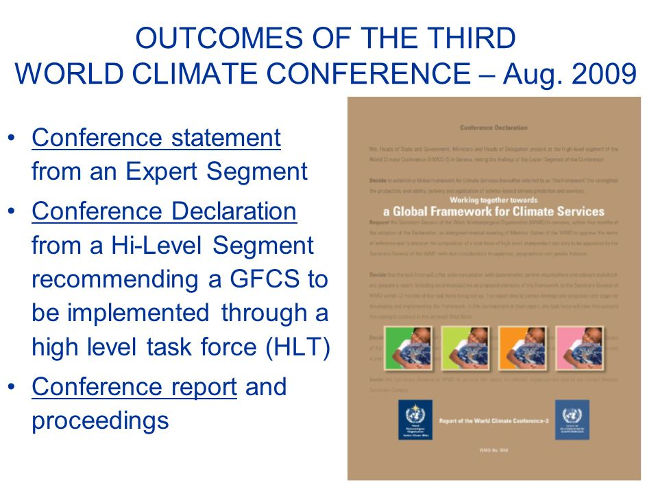 OUTCOMES OF THE THIRD WORLD CLIMATE CONFERENCE – Aug.