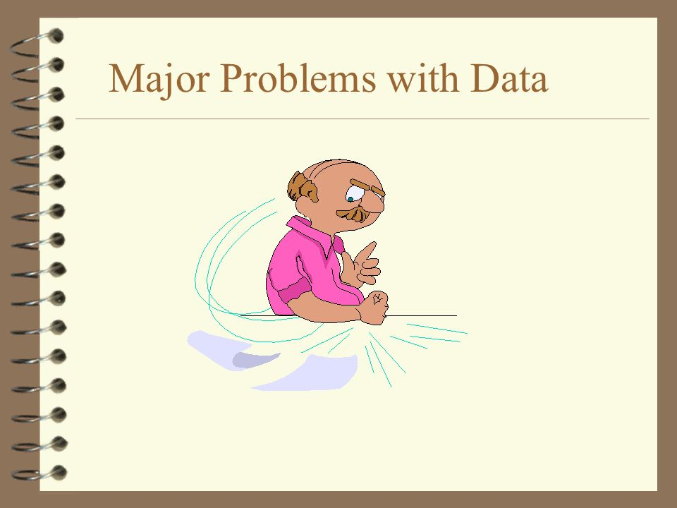 Sampling problem 4 Data at hand are limited in time and space 4 Sample versus real world Statistical significance test Likelihood of statistical results 4 There is various tests for various type of statistical results 4 Statistical packages offer testing procedures