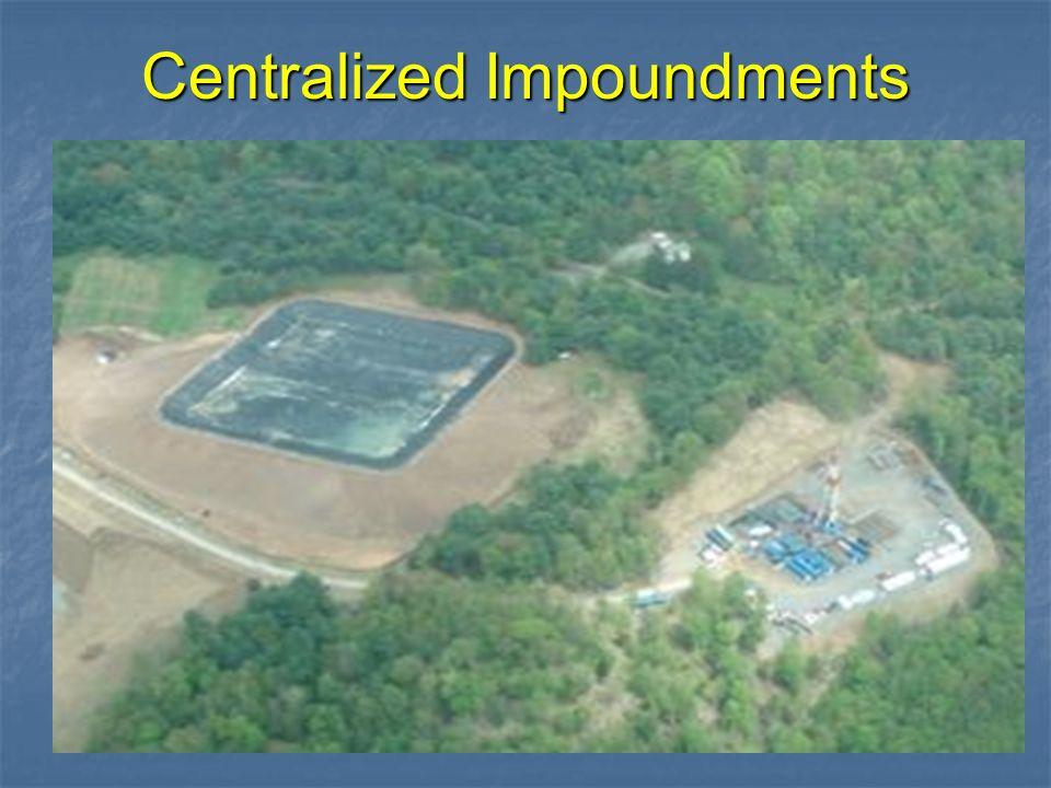 Centralized Impoundments