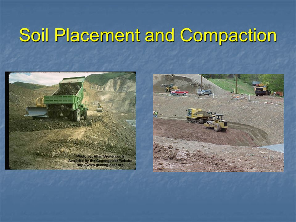 Soil Placement and Compaction