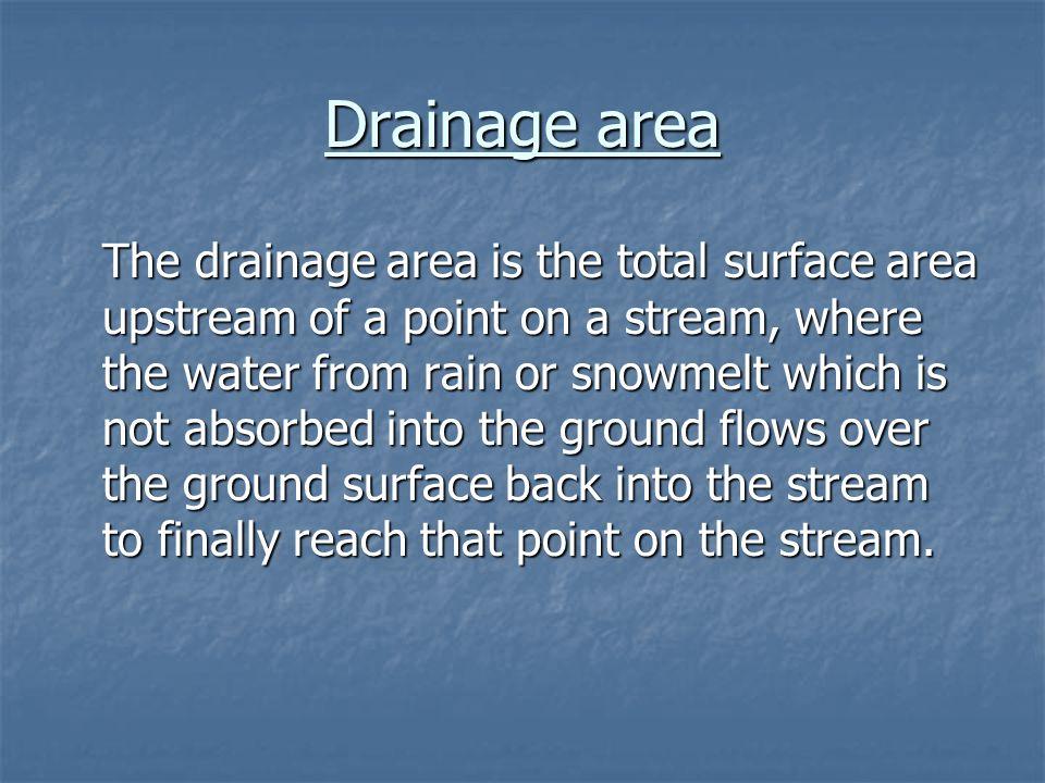Drainage area