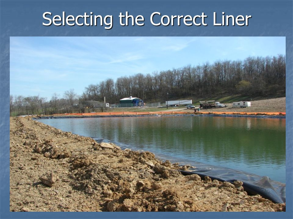 Selecting the Correct Liner
