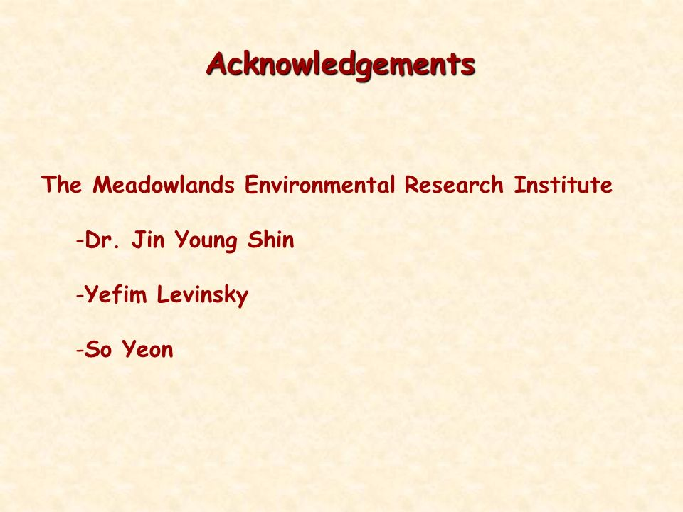 Acknowledgements The Meadowlands Environmental Research Institute -Dr.