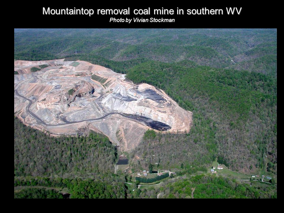 Mountaintop removal coal mine in southern WV Photo by Vivian Stockman Mountaintop removal coal mine in southern WV Photo by Vivian Stockman