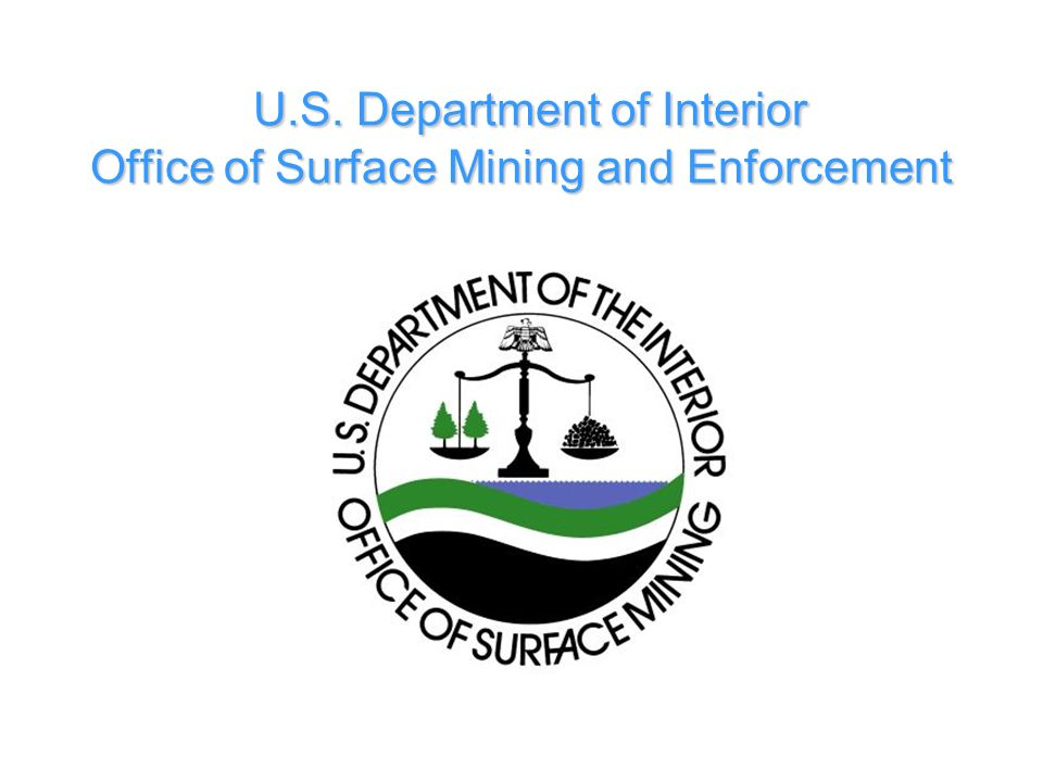 U.S. Department of Interior Office of Surface Mining and Enforcement