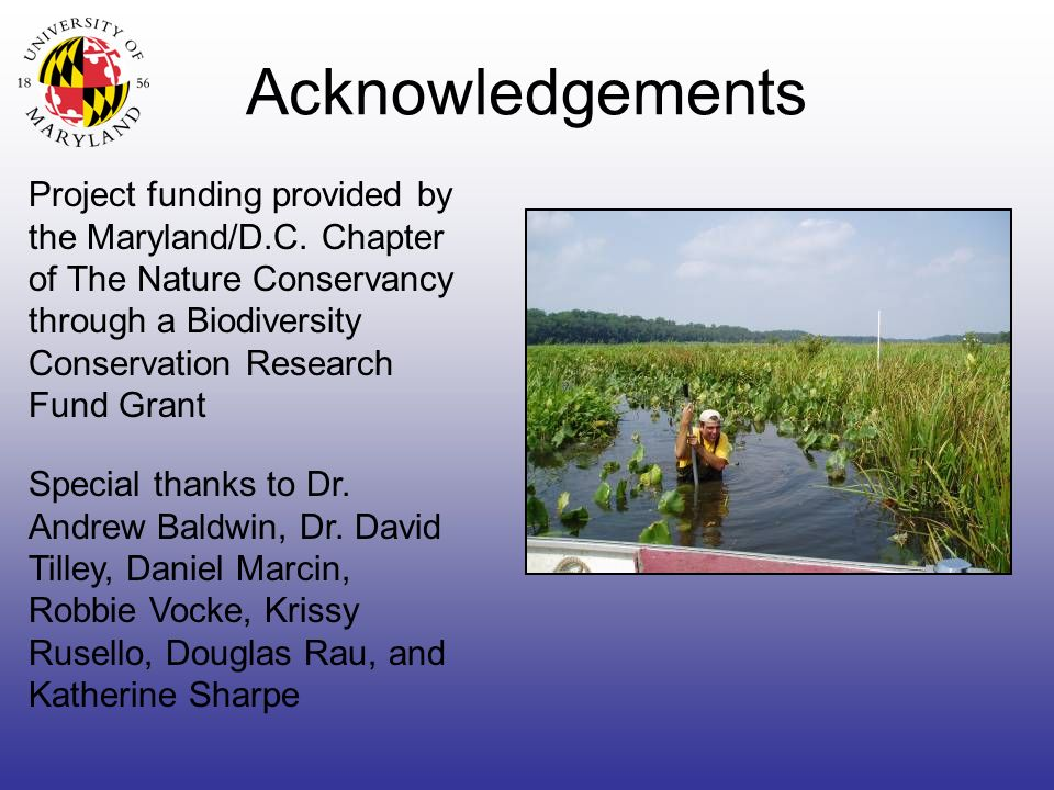 Acknowledgements Project funding provided by the Maryland/D.C.