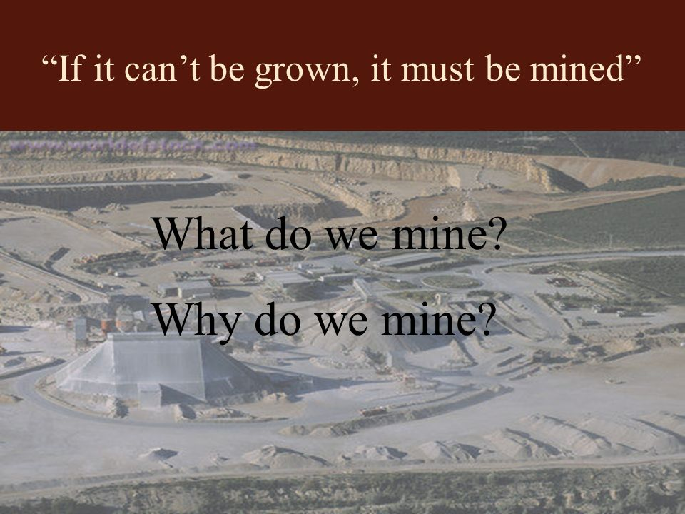 Mine Reclamation process of protecting, restoring, and possibly even improving the land before, during, and after mining Result: land is preserved, nature has been protected, water and soil are conserved.