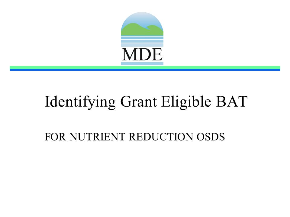 Identifying Grant Eligible BAT FOR NUTRIENT REDUCTION OSDS
