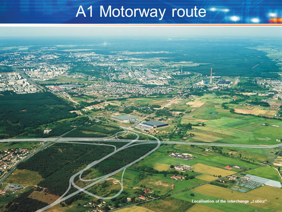 A1 Motorway route Localisation of the interchange Lubicz