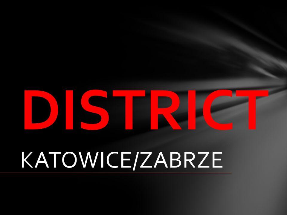DISTRICT KATOWICE/ZABRZE