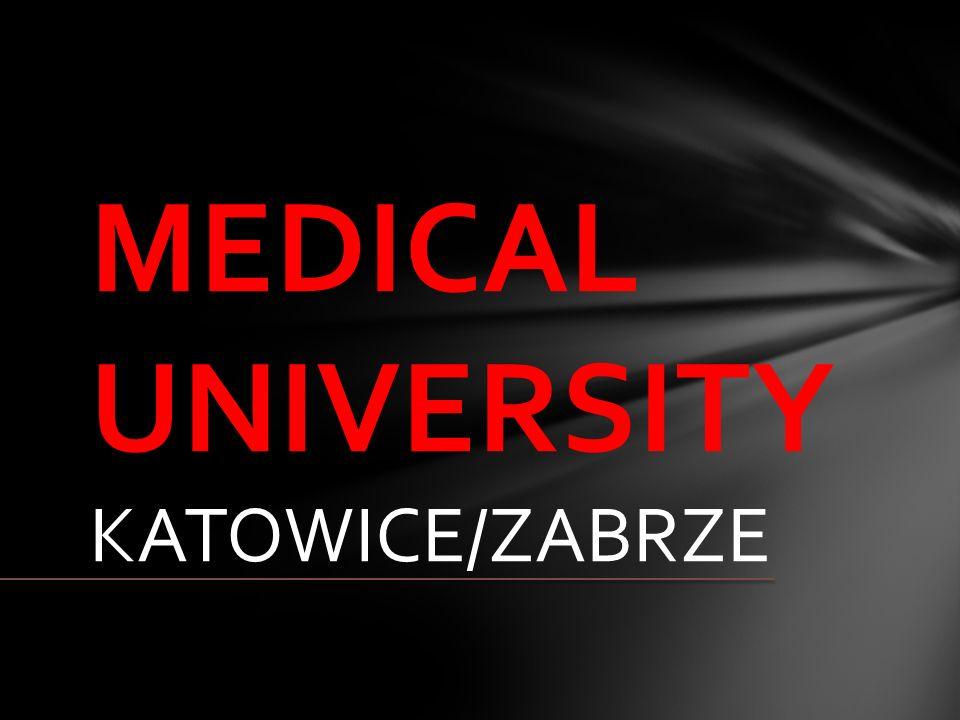 MEDICAL UNIVERSITY KATOWICE/ZABRZE