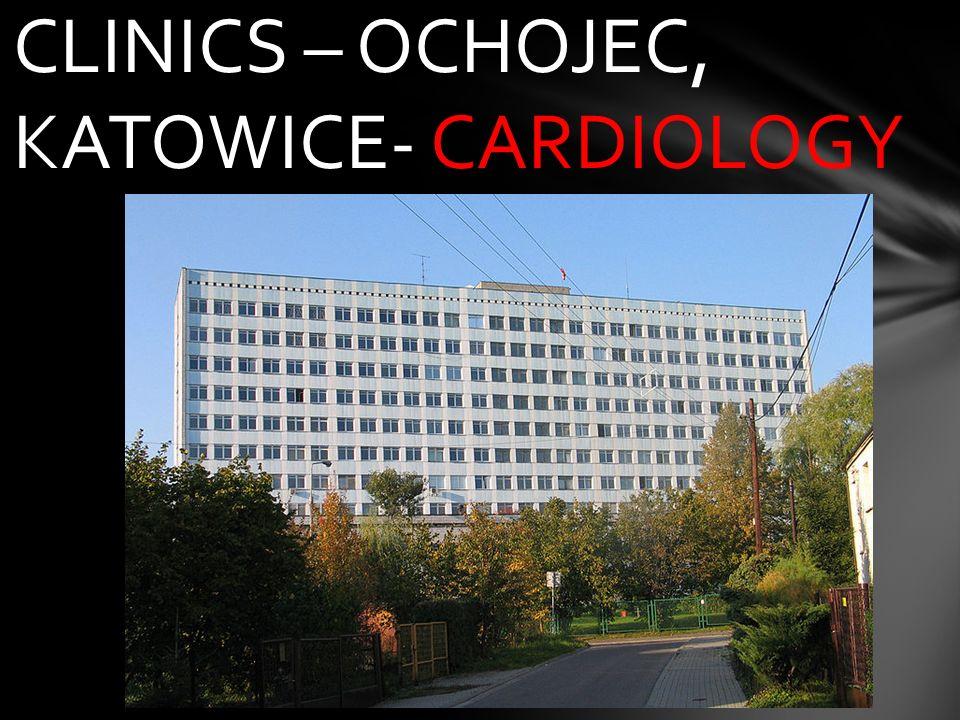 CLINICS – OCHOJEC, KATOWICE- CARDIOLOGY