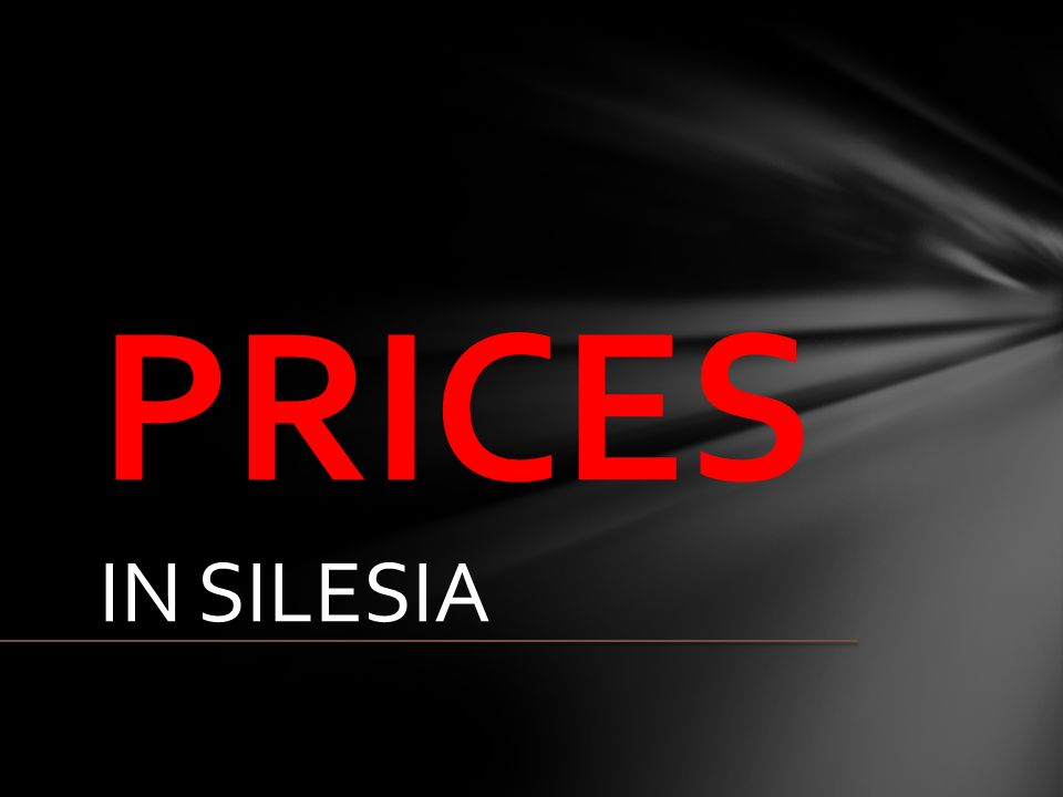 PRICES IN SILESIA