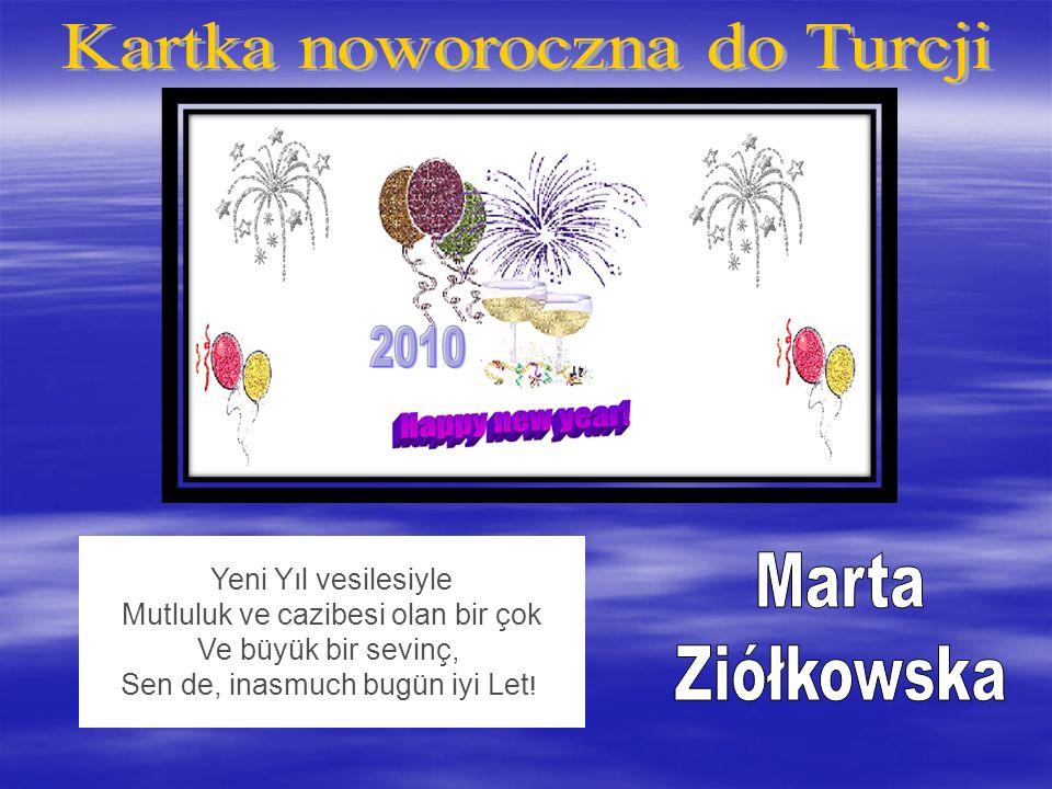 Yeni Yıl vesilesiyle Mutluluk ve cazibesi olan bir çok Ve büyük bir sevinç, Sen de, inasmuch bugün iyi Let !