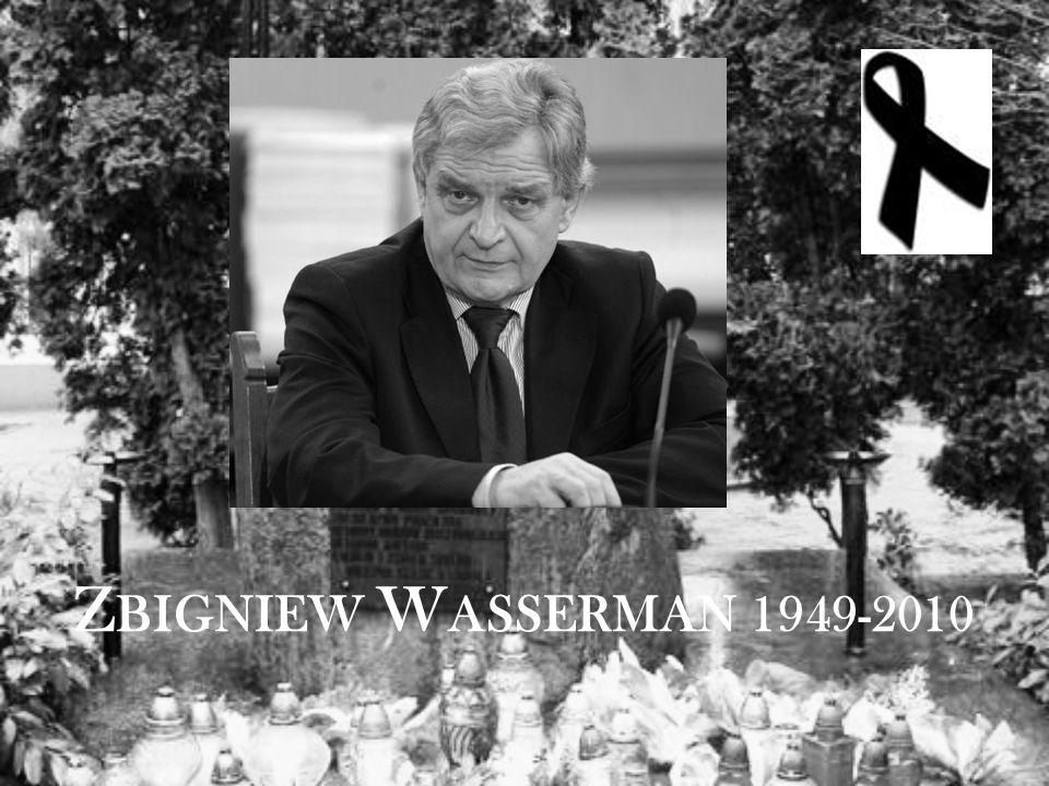 Z BIGNIEW W ASSERMAN 1949-2010