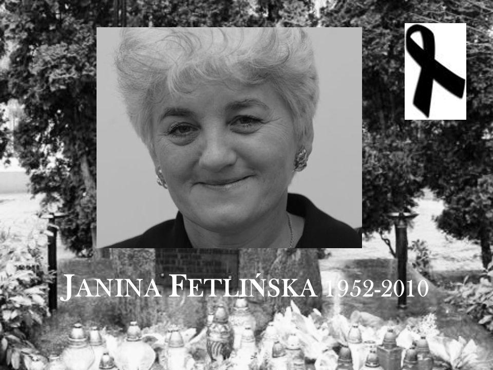 J ANINA F ETLI Ń SKA 1952-2010