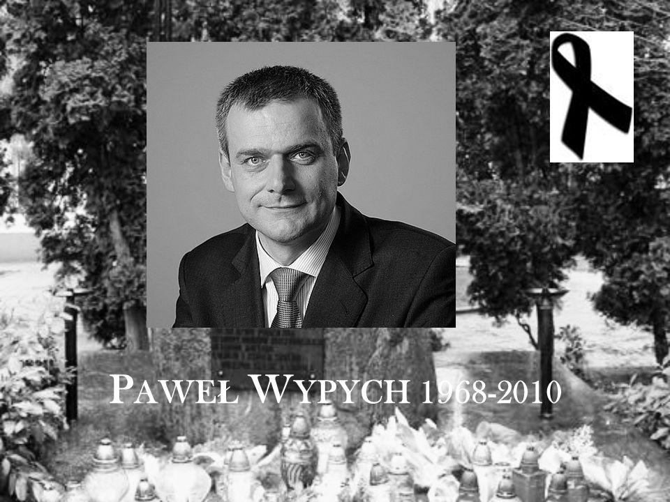 P AWE Ł W YPYCH 1968-2010