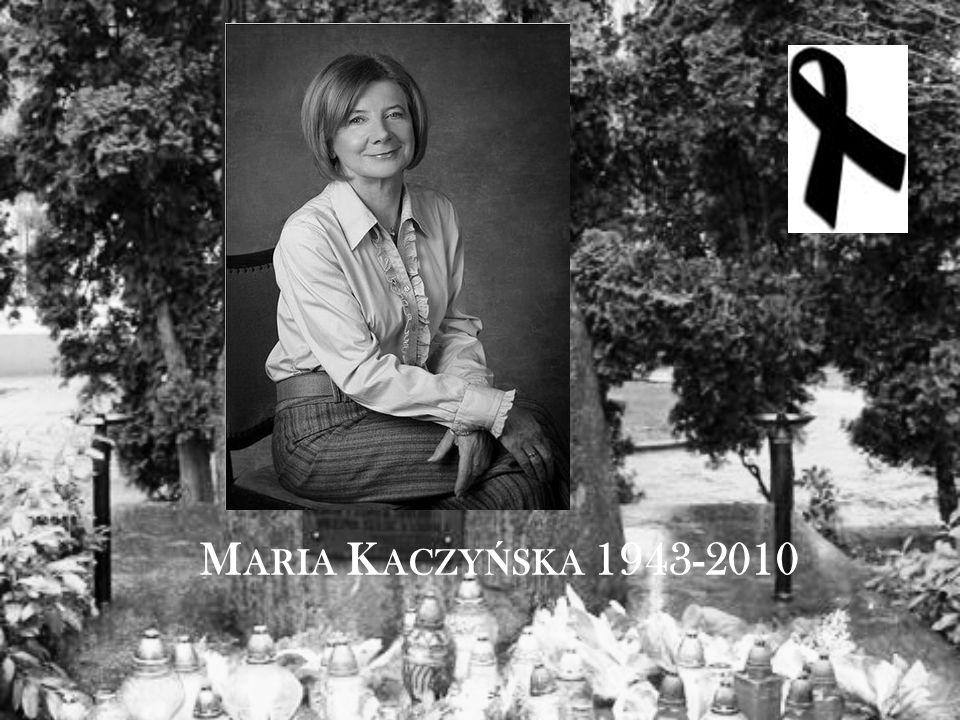 M ARIA K ACZY Ń SKA 1943-2010