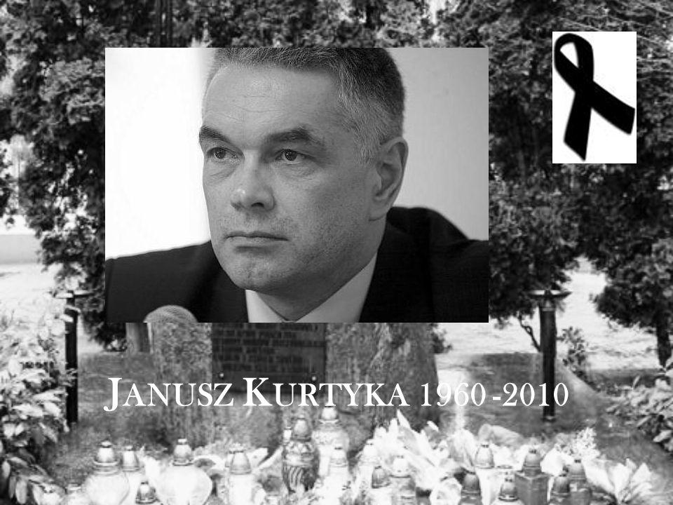 J ANUSZ K URTYKA 1960 -2010