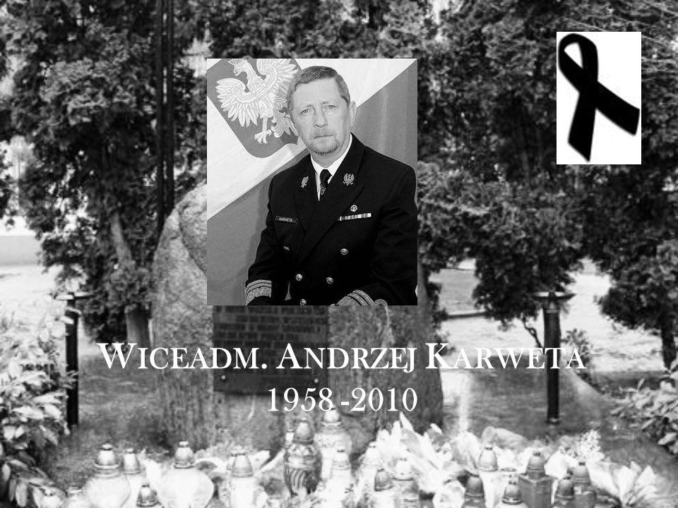 W ICEADM. A NDRZEJ K ARWETA 1958 -2010