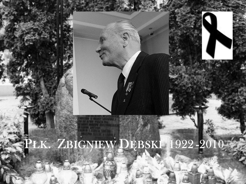 P Ł K. Z BIGNIEW D Ę BSKI 1922 -2010