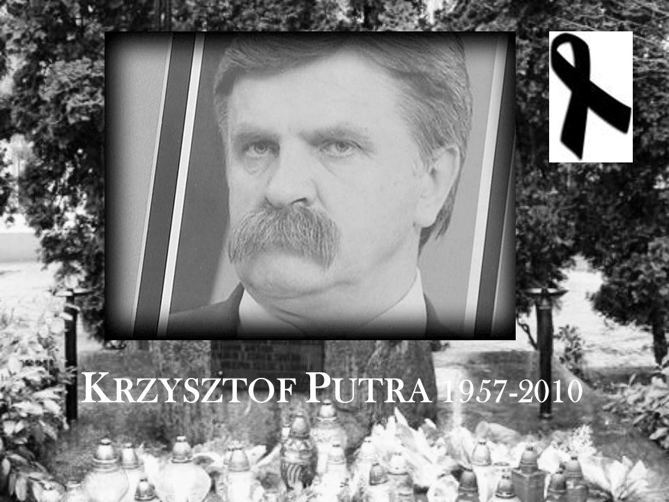 K RZYSZTOF P UTRA 1957-2010