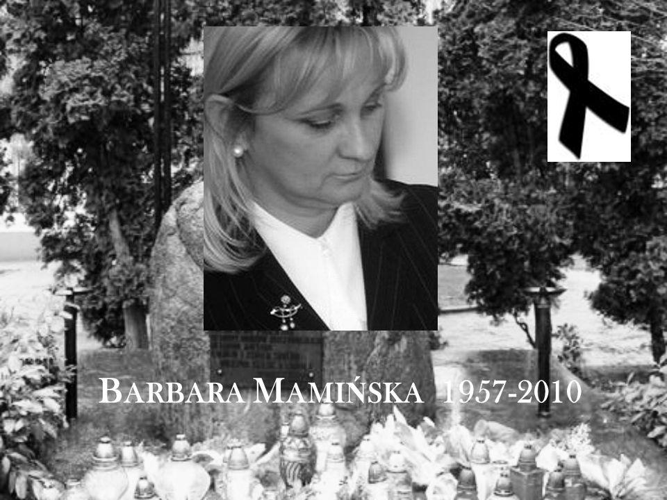 B ARBARA M AMI Ń SKA 1957-2010
