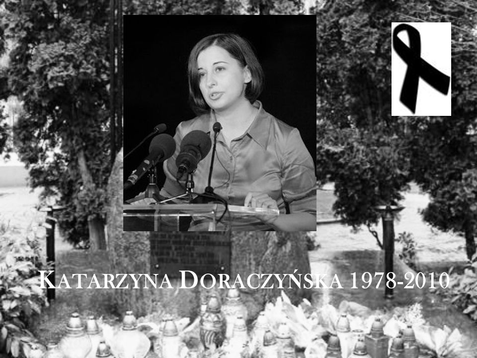 K ATARZYNA D ORACZY Ń SKA 1978-2010