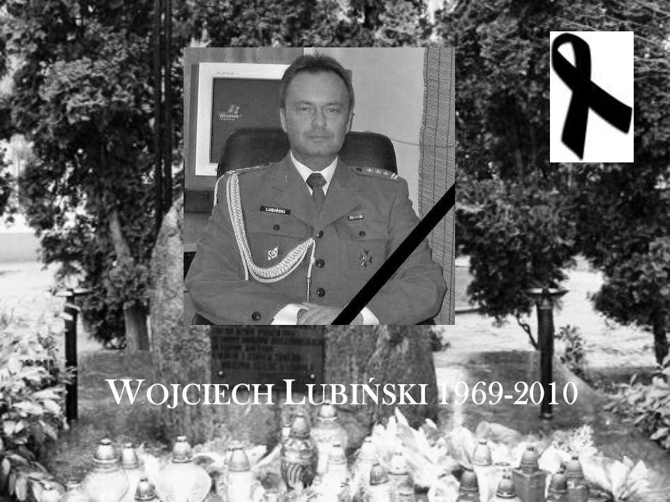 W OJCIECH L UBI Ń SKI 1969-2010