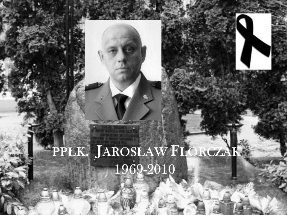 PP Ł K. J AROS Ł AW F LORCZAK 1969-2010