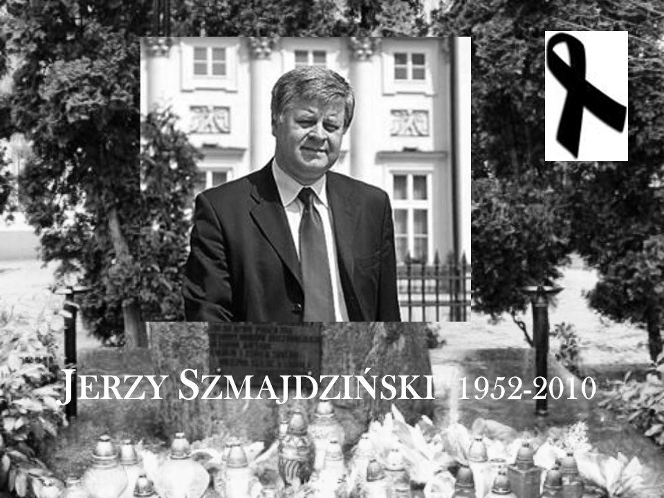 J ERZY S ZMAJDZI Ń SKI 1952-2010