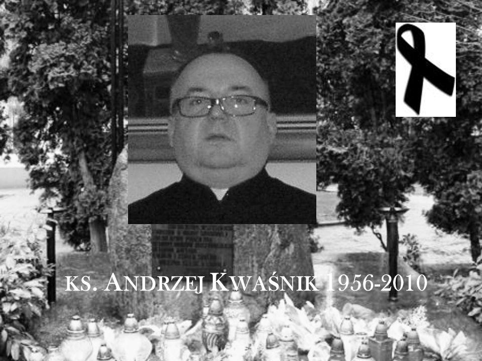 KS. A NDRZEJ K WA Ś NIK 1 956-2010
