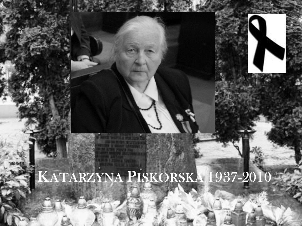 K ATARZYNA P ISKORSKA 1937-2010