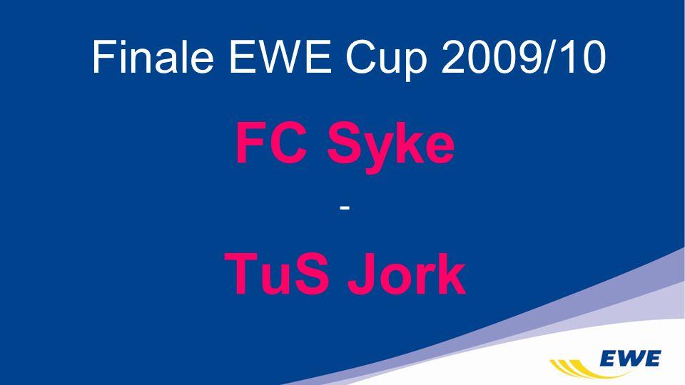 Finale EWE Cup 2009/10 FC Syke - TuS Jork