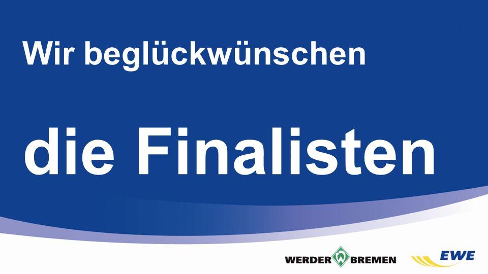 Folie Wir beglückwünschen die Finalisten