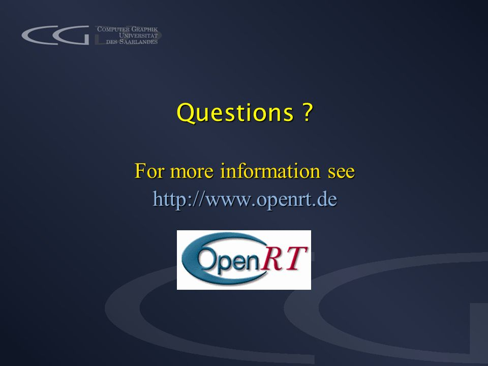 Questions For more information see http://www.openrt.de