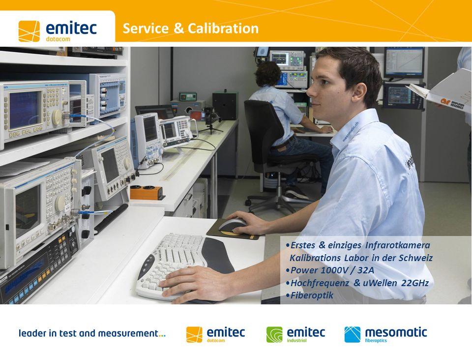 Service & Calibration Erstes & einziges Infrarotkamera Kalibrations Labor in der Schweiz Power 1000V / 32A Hochfrequenz & uWellen 22GHz Fiberoptik