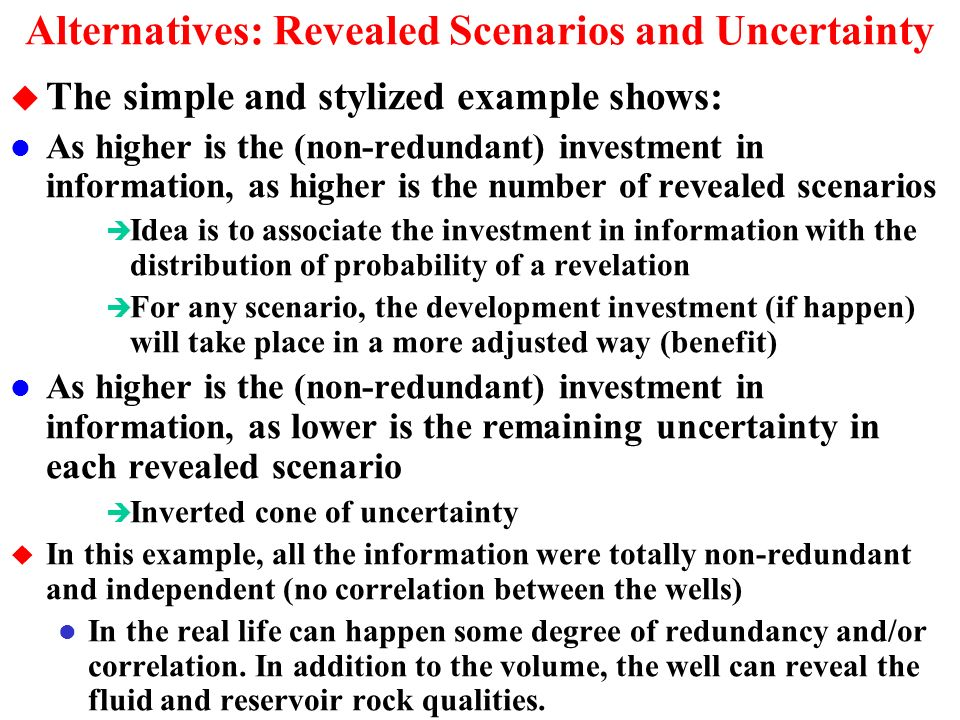 The Full Revelation Alternative 3: Invest in Three Wells u Suppose that we drill the wells in the areas B, C and D.