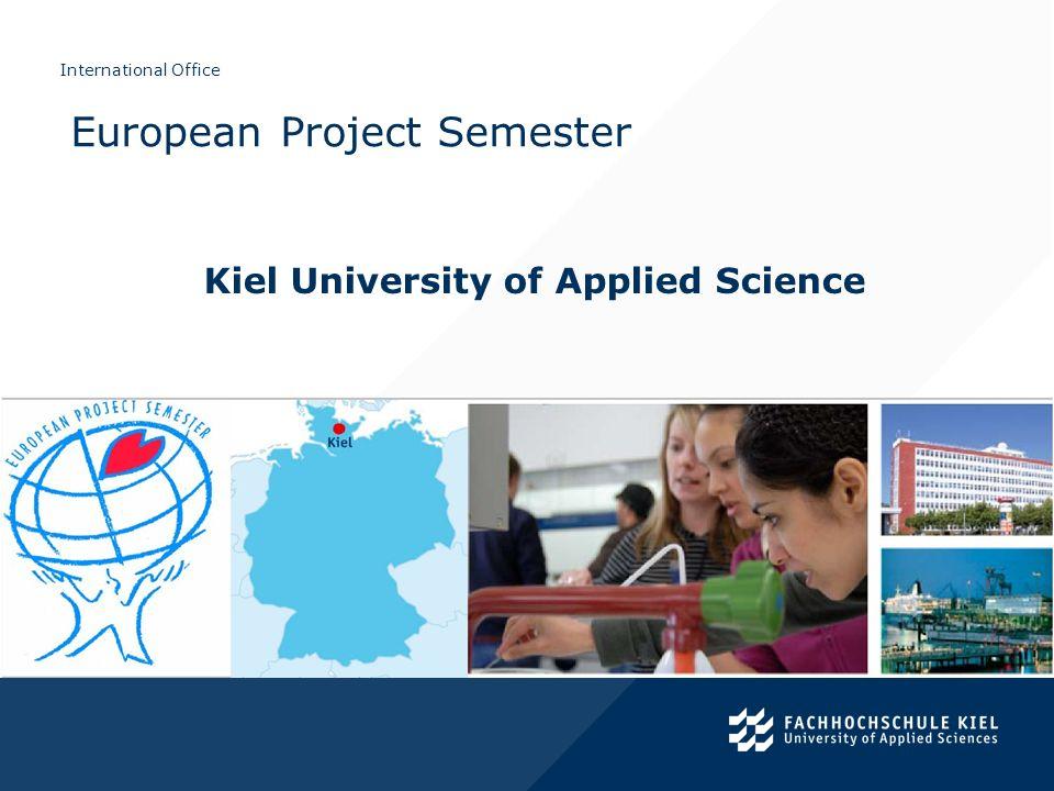 International Office Kiel University of Applied Science European Project Semester