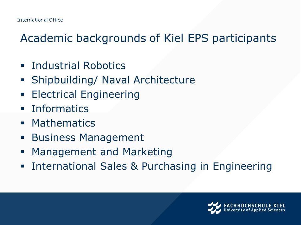 International Office Industrial Robotics Shipbuilding/ Naval Architecture Electrical Engineering Informatics Mathematics Business Management Managemen