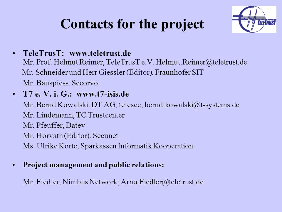 Contacts for the project TeleTrusT:   Mr.