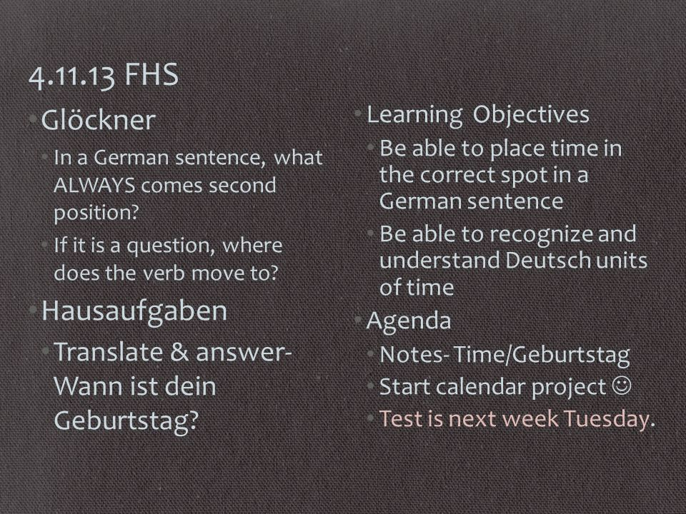 FHS Glöckner In a German sentence, what ALWAYS comes second position.