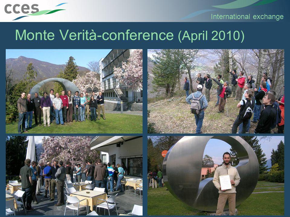 Monte Verità-conference (April 2010) 16 International exchange