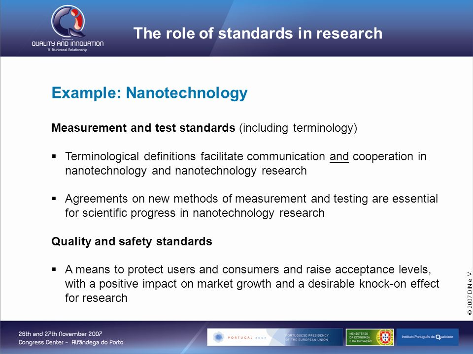 DIN Deutsches Institut für Normung e. V. Example: Nanotechnology Measurement and test standards (including terminology) Terminological definitions fac