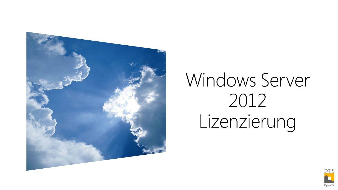 Windows Server 2012 Lizenzierung