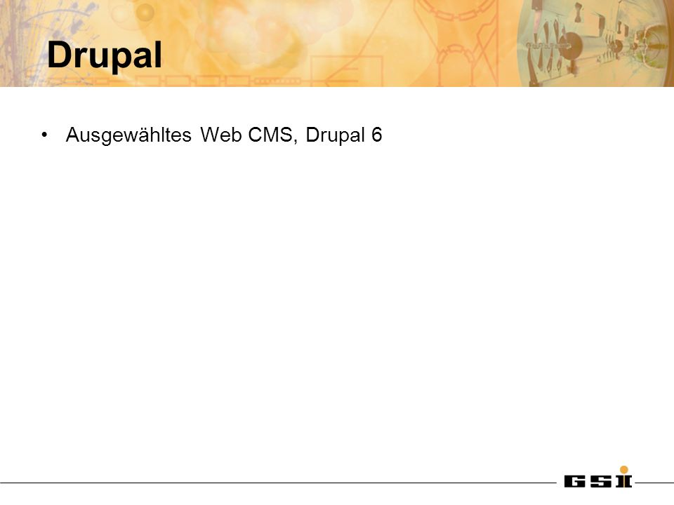 Drupal Ausgewähltes Web CMS, Drupal 6