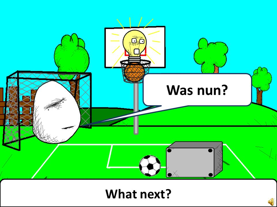 No more football. Kein Fußball mehr.