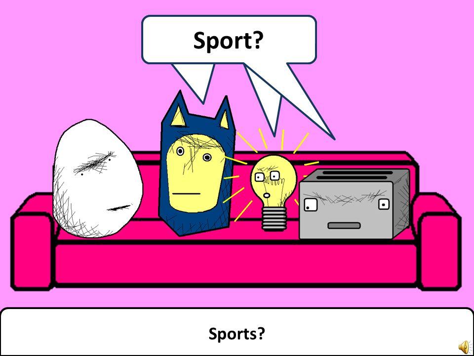 Sports! Sport!